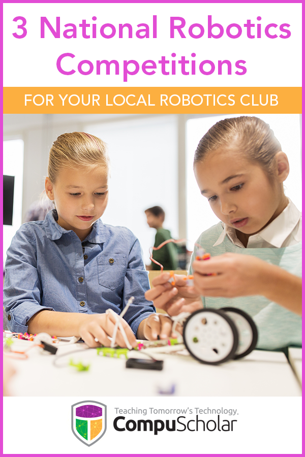 3 National Robotics Competitions for Your Local Robotics Club